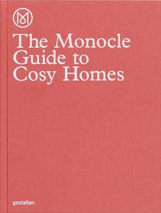 The Monocle Guide To Cozy Homes, Stilleben.