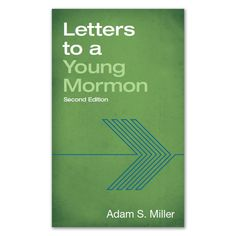 Letters to a Young Mormon (#DBD-5173685) from Deseret Book.  available on LDSBookstore.com