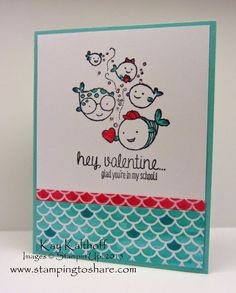 Hey, Valentine with Irresistibly Yours Specialty DSP Plus a How To Video, Kay Kalthoff, Stamping to Share, Stampin' Up!, Valentine School of Fish