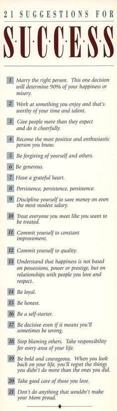 21 Suggestions for Success.Powerful words of wisdom! Great Quotes, Quotes To Live By, Me Quotes, Motivational Quotes, Inspirational Quotes, Life Advice, Good Advice, Bon Point, Self Development