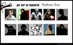 My top 10 favorite Slenderman Proxy by thelichyking