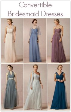 Convertible Bridesmaid dresses. Great ideas for mismatched bridesmaid dresses!