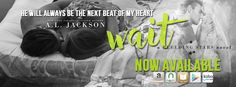 Renee Entress's Blog: [Release Day Launch + Giveaway] Wait by A.L. Jacks...
