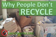 Why businesses and people don't recycle always/ as much as they should. We discuss how to get them to increase recycling (plastic, paper, metal) with incentive.