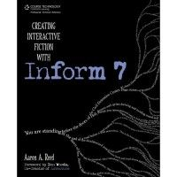 Creating Interactive Fiction with Inform 7 #IF