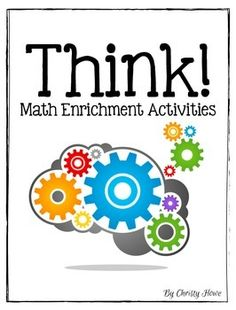 THINK! Math Enrichment Activities for grade - Not your ordinary math challenges! Enrichment Activities, Anchor Activities, Steam Activities, 5th Grade Math, Fourth Grade, Math Coach, Math Challenge, Math Lessons, Math Tips