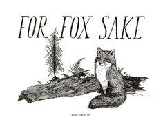 For Fox Sake / Mini Print / Frida Clements