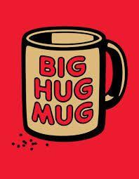big hug mug - Google'da Ara