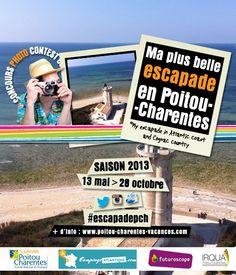 Concours photos Ma Plus Belle Escapade en Poitou-Charentes 2013. Du 13 mai au 28 octobre 2013.