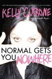 Normal Get You Nowhere by Kelly Cutrone