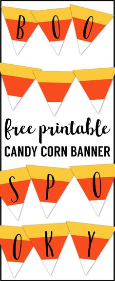 Free Printable Halloween Banner Candy Corn Letters. Candy Corn printable complete alphabet letters to creat any Halloween decor sign. Spooky, Boo, Happy Halloween. #papertraildesign