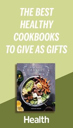 These are the best new cookbooks for vegans, people following gluten-free diets, those looking for Instant Pot recipes, and more. #giftguide #holidays #christmas #shopping | Health.com