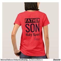 Shop Beloved Reborn FatherSonHolySpirit Christian T-Shirt created by BelovedReborn. Spiritual Clothing, Women Of Faith, Christian Shirts, Cool T Shirts, Fitness Models, Shirt Designs, Cute Outfits, T Shirts For Women, Casual