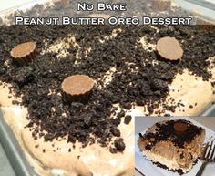 No Bake Peanut Butter Oreo Dessert. I don't think dad will like this @Pamela Culligan Culligan Culligan Culligan Culligan Hichens gray