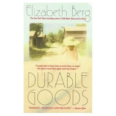 my all time favorite elizabeth berg book