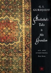 Beelzebub's tales to his grandson  George Gurdjieff