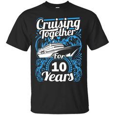 a2ec918ae 12 Best Anniversary cruise t shirts images | T shirts, Birthday ...