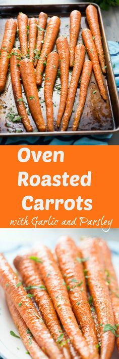 Garlic and parsley coated oven roasted carrots are such a great side dish for holiday or any day! They roast up soft, sweet and tender; you are going to love them! via @Lemonsforlulu