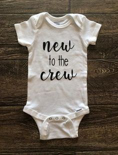 Sewing Baby Girl New to the Crew Onesie! Baby Sizes Newborn to 18 Months! - New to the Crew Onesie -Short Sleeve Onesie -We have multiple sizes available -Made to Order Diy Bebe, Baby Blog, Fantastic Baby, Baby Arrival, Baby Hacks, Baby Tips, Baby Shirts, Future Baby, New Baby Products