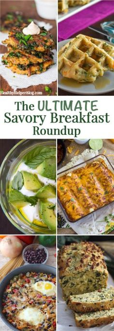 The Ultimate Savory Breakfast Roundup from Healthy Helper Blog [food, recipes, recipe, bread, breakfast, savory, vegan, vegetarian, gluten-free, paleo, healthy, healthy food, healthy recipes, roundup, healthy food, cooking, brunch, meal plan]