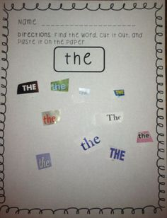 This is a great activity to keep stocked in your literacy centers! It's low prep and students LOVE it! I love it too for the additional fine motor practice it allows! The words are the first 25 High-Frequency Words by Fountas and Pinnell) To get started: *Print and copy the pages you'd like to use *Place them in a bin with scissors, a glue sticks, and several child friendly magazines, catalogs, or advertisements for students to search for their words! *Let your students have at it!