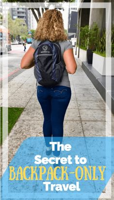 The Secret to Backpack-Only Travel