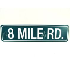 Love the D! 8 mile road sign
