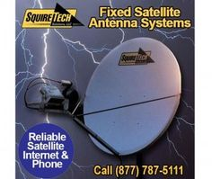 Fixed Satellite Antenna Systems - Reliable Satellite Internet and Phone for your business.