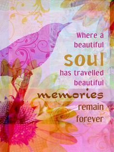 Where a beautiful soul....