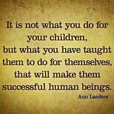 This has always been a motto of mine! I believe in giving children the tools they need to figure it out on their own!
