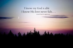 i know God  | know-my-god-is-able-i-know.jpg
