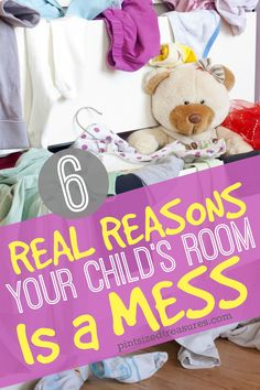 Six REAL reasons your child's room is a mess. @alicanwrite