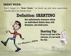 """Run for your lives! It's """"Shart"""" Week! Not Shark Week!"""