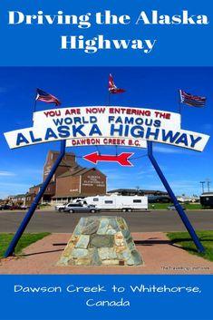 The Alaska Highway - the ultimate North American road trip. Moving To Alaska, North To Alaska, Alaska Travel, Alaska Cruise, Canada Travel, Travel Usa, Alaska Trip, Alaska Camping, Dawson Creek Bc