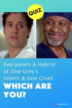 Everyone's a hybrid of one Grey's intern & one chief. Which are you? Answer these seventeen questions in this personality quiz to find out. #greys #GreysAnatomy #greysquiz #greysnostalgia #greysAnatomyTrivia #mcdreamy #greydchief #greysintern #georgeomalley #greyshybrid #greyspersonalityquiz