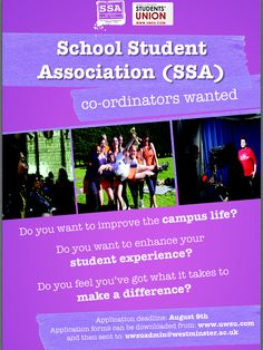 Each of the SSAs are currently looking for a new team of student co-ordinators who have the enthusiasm, motivation and ideas to help this new initiative to progress, and have a greater impact on the student experience at University of Westminster.  Simply download the application form from http://www.uwsu.com/advice-and-representation/ssas/ and send it to: uwsuadmin@westminster.ac.uk by the 9th of August. Be sure to add in the e-mail subject: SSA application - 'enter the preferred campus…