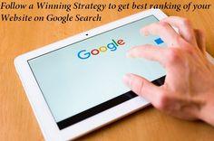 Follow a Winning Strategy to get best ranking of your Website on Google Search #SEOCompanyinDelhi #seocompanyindia