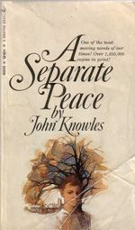 the symbolism of the two rivers in the novel a separate peace by john knowles In a separate peace by john knowles,  his insanity and seems to be fairly mentally stable by the end of the novel  and naguamsett rivers, and peace and war.