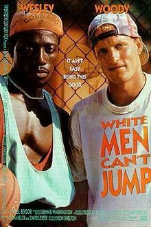 "White Men Can't Jump - ""Black and white basketball hustlers join forces to double their chances."""