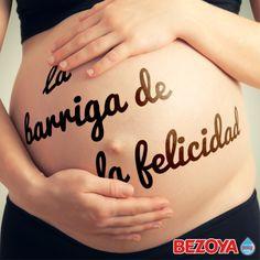 La barriga de la felicidad. #bezoya, bebé, bebé a bordo, madre, hijo, maternidad, padres, madres, familia, primeriza, amor, niño, niña, newborn, agua, mineral natural, mineralización débil, embarazada, felicidad, happiness, embarazo, frase, frases bebés