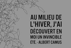 Tattoo Quotes French Albert Camus Ideas For 2019 French Phrases, French Quotes, Albert Camus, Pretty Words, Cool Words, Peace Love And Understanding, Quote Citation, Life Words, Special Quotes