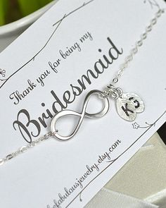 bridesmaid gifts ,wedding jewelry,Infinity Bracelet with card, Best friends Bracelet,friendship to infinity,Beach wedding gifts,monogram. $29.99, via Etsy. Cute idea!