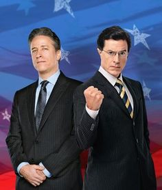 Jon Stewart.  Stephen Colbert.