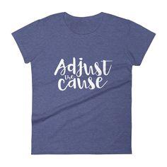 580e3b589e0c Adjust the cause Tshirt, Women's Chiropractic Tshirt, Chiropractic Shirt,  Chiropractic Gifts Christian Women