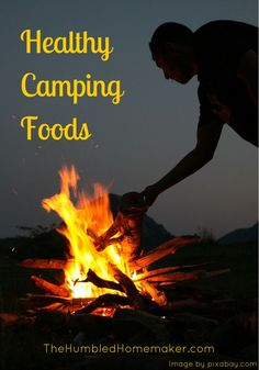 For the RV-ing or camping family, summer is a time of adventure, new places, old favorites and  lousy food. The good news is healthy camping foods are not as difficult as you might think.