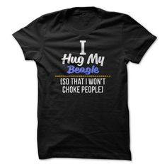 I Hug My Beagle T Shirts, Hoodies. Check price ==► https://www.sunfrog.com/Pets/I-Hug-My--Breed-wtpj.html?41382