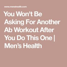 ​​You Won't Be Asking For Another Ab Workout After You Do This One | Men's Health
