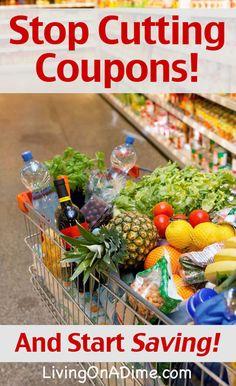 Stop Cutting Coupons And Start Saving Money!
