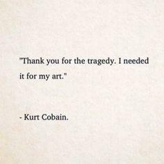 quotes December 05 2019 at Nirvana Quotes, Kurt Cobain Quotes, Nirvana Lyrics, Kurt Cobain Tattoo, Wall Quotes, Words Quotes, Nirvana Tattoo, Deep Tattoo, Rainbow Quote