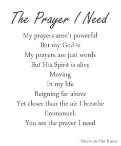 Poem: The Prayer I Need – Sisters on Our Knees
